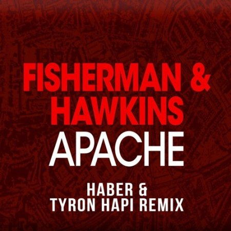 Fisherman & Hawkins - Apache (Original Mix)