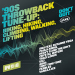 Various Artists - '90s Throwback Tune-Up: Biking, Hiking, Climbing, Walking, Lifting (BPM 99-140) (Continuous Mix)